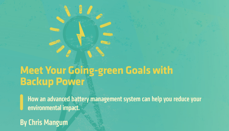 Meet Your Going-green Goals with Backup Power