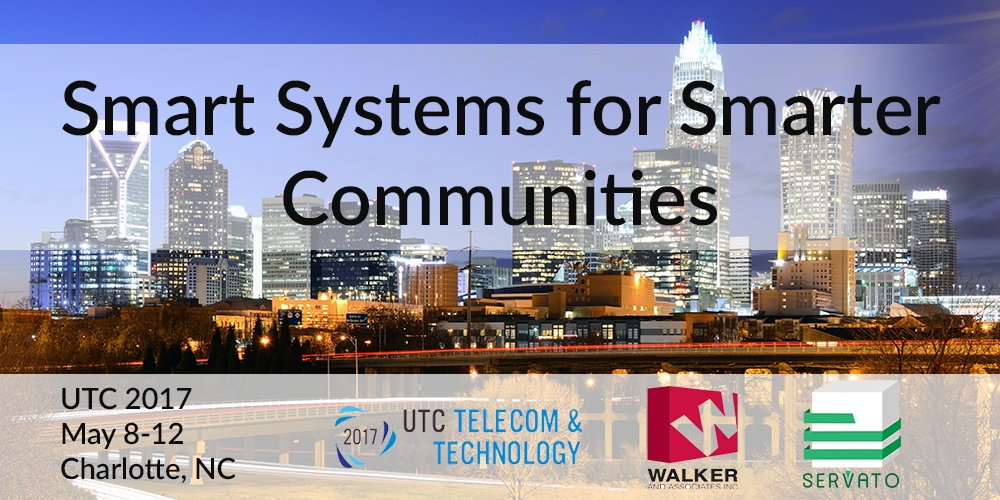 UTC Telecom and Technology 2017 - Smart Systems for Smarter Communities